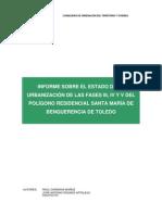 Informe sobre el estado de la urbanización de las fases III, IV y V del Polígono Residencial Santa María de Benquerencia de Toledo