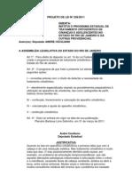 Projeto de Lei nº 238/2011 - Institui o programa de tratamento ortodôntico de crianças e adolescente no estado do Rio