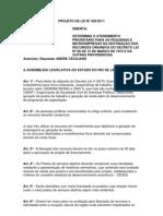 Projeto de Lei nº 428/2011 - Cria incentivos a micro e pequenas empresas