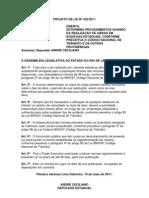 Projeto de Lei nº 432/2011 - Obriga a divulgação para a população de obras nas rodovias estaduais.