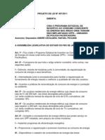 Projeto de Lei nº 467/2011 - Cria o programa de incentivo ao consumo consciente de energia nas áreas onde tenham sido implantadas UPPs