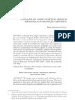 EDUCAÇÃO DO CAMPO POLÍTICAS, PRÁTICAS PEDAGÓGICAS E PRODUÇÃO CIENTIFICA