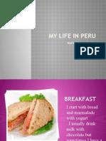 My life in Peru