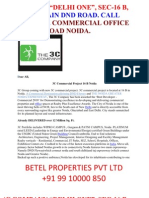 "3C COMPANY ""DELHI ONE"", SEC-16 B, COMMERCIAL OFFICE SPACE, DND ROAD NOIDA. NOIDA. ON MAIN DND ROAD. CALL +91 9910000850."