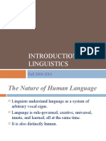 The Nature of Language and Linguistics