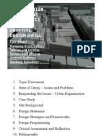 Regeneration of Decaying Urban Place Through Adaptive Design Infill