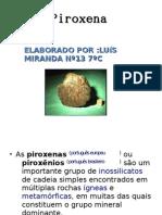Piroxena Luis Miranda