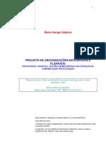 SALERNO, Mario S. Projeto de organizações integradas e flexí