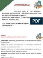 UNIDADE 1 Formas Farmac via Adminis
