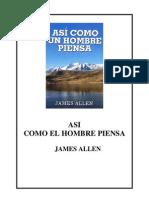 ASÍ COMO EL HOMBRE PIENSA - James Allen