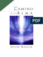 El Camino de Un Alma John Roger