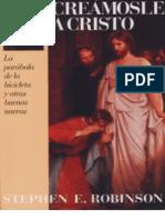 CREÁSMOLE A CRISTO - Stephen E. Robinson