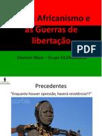 O Pan Africanismo e as Guerras de libertação