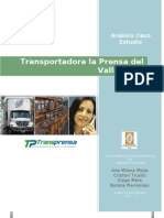Analisis Caso Estudio. Transport Ad or A La Prensa Del Valle S.A