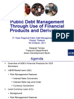 Public Debt Management Through Use of Financial Products and Derivatives