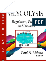 Glycolysis Regulation, Processes and Diseases