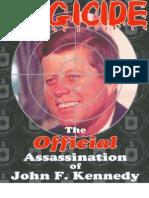 Douglas Regicide the Official Assassination of John F Kennedy 2002