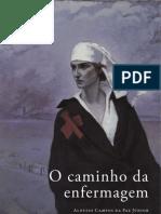 O Caminho Da Enfermagem