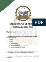 Cronograma de Provas - Gincana Da ESAG 2011