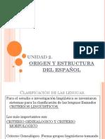 UNIDAD 2 ORIGEN Y ESTRUCTURA DEL ESPAÑOL
