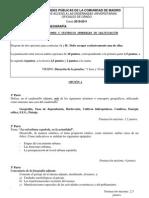 EXAMEN de Selectividad de Geografía de España PAU Junio 2011. Examen de Modalidad . Comunidad de Madrid.