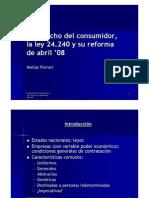 Clase -El Derecho Del or La Ley 24.240 y Su Reforma de Abril '08