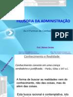 3formasdeconhecimento-100302140706-phpapp02