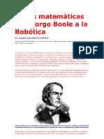 De las matemáticas de George Boole a la Robótica
