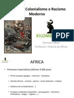 Racismo, Colonialismo e Racismo Moderno