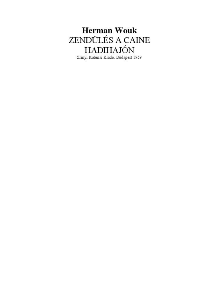 Wouk Herman Zendülés a Caine Hadihajón c572beb4f5