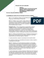 Projeto de Lei Nº 2005/2009 - Institui política de saúde mental para inspetores de segurança e administração penitenciária