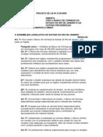 Projeto de Lei Nº 2156/2009 - Cria o banco de córneas no estado do Rio