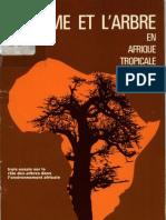 l'Homme Et l'Arbre en Afrique Tropicale