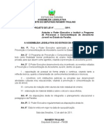 Projeto de Lei - N° 123.2011- Autoriza o Poder Executivo a instituir o Programa de Prevenção e Conscientização do Alcoolismo Juvenil no Estado da Paraíba.