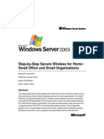 Step-By-Step Guide for Secure Wireless Deployment for Small Office Home Office or Small Organization Networks
