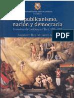 Republicanismo Nacion y Democracia en El Peru Decimononico