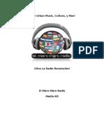 El Mero Mero Radio   ¡Viva La Radio Revolución!    Media Kit