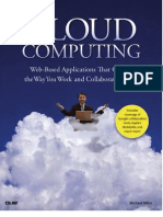 Cloud Computing Web-Based Applications That Change the Way You Work and Collaborate Online