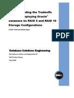 Tradeoffs RAID5 RAID10