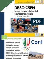 Etica e Sport - Scuola Dello Sport CONI Puglia Lezione CSEN Corso Olistico Del Benessere_3 Giugno 2011