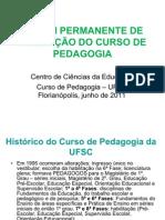 Fórum Permanente de Avaliação do Curso de Pedagogia UFSC