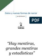 """""""Datos y nuevas formas de narrar"""" por Mario tascón"""
