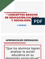 EDUCACIÓN,CULTURA Y SOCIOLOGÍA I