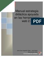 Manual estrategia didáctica apoyada en las herramientas web 2.0