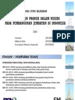 Penggunaan Produk Dalam Negeri Pada Jembatan Indonesia