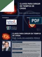 Claves para Dirigir en Tiempos de crisis - Carlos Andres Perez