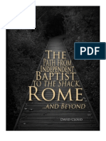 The Path From Independent Baptist to the Shack, Rome and Beyond