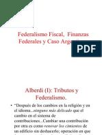 Federalismo Fiscal y Finanzas Federales en a