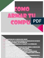 Como Armar Tu Compu! Julieth Rodriguez Aranzales 9C 2011