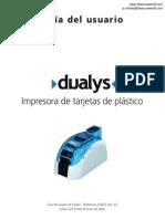 Manual Tutorial IMPRESORA DE TARJETAS DUALYS 2 www.evolismexico.com.mx